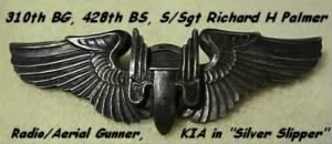 310th BG, 428th BS, B-25 Radio/Aerial Gunner, S/Sgt Richard H Palmer