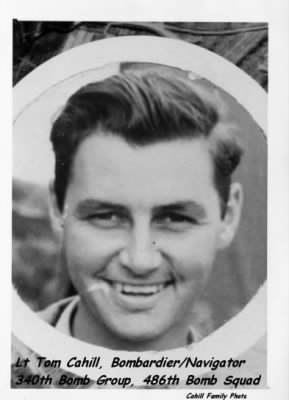 Lt Tom Cahill, B-25 B/N with 340th BG, 486th BS, (KIA) in the MTO