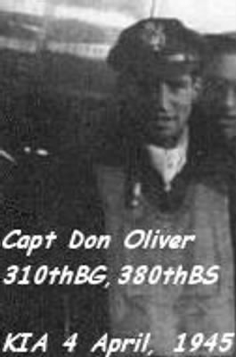 Captain Don Oliver, KIA over Target, 4 Aptil,'45 in BETTSIE
