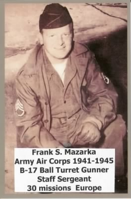 Frank Mazarka, Army Air Corps, shot down three German fighter planes in Europe.