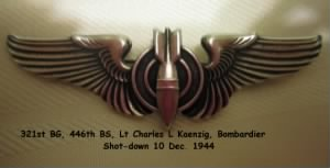 321stBG,446thBS, Lt harles Kaenzig was a Commissioned Bombardier, Shot Down in the B-25