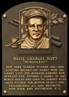 Waite Hoyt HOF Plaque
